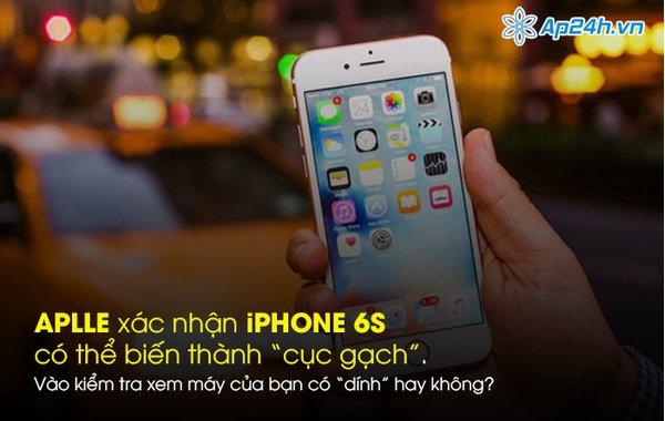"""Apple xác nhận iPhone 6s có thể biến thành """"cục gạch"""", vào kiểm tra ngay xem máy của bạn có """"dính"""" hay không"""
