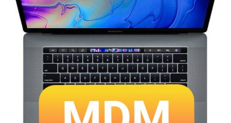 MacBook MDM hay Profile là gì? Xử lý và làm chủ chiếc MacBook MDM